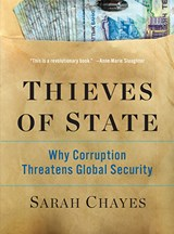 BOOK REVIEW - Thieves Of State: Why Corruption Threatens Global Security