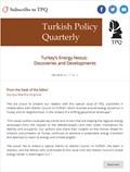 Turkey's Energy Nexus:  Discoveries and Developments