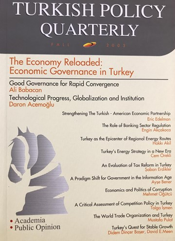The Economy Reloaded: Economic Governance in Turkey