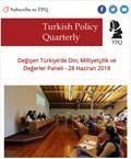 Değişen Türkiye'de Din, Milliyetçilik ve Değerler Paneli - 28 Haziran 2018
