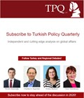 Subscribe to Turkish Policy Quarterly